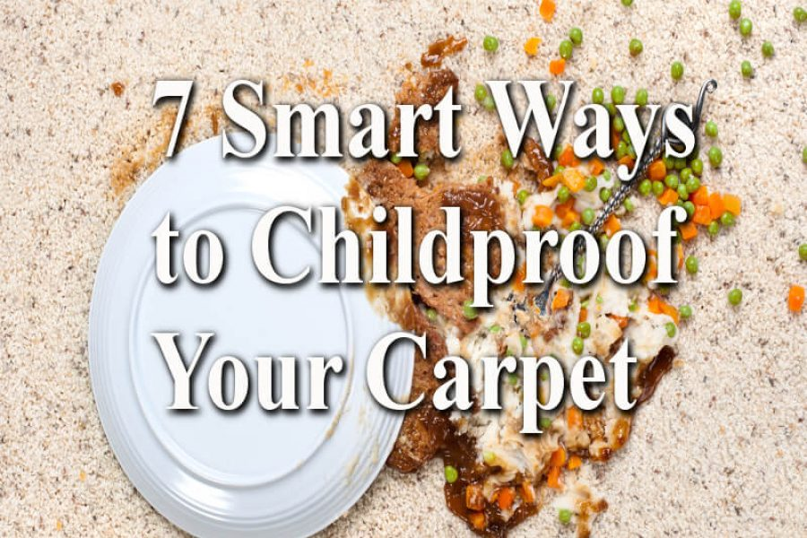 7 Smart Ways to Childproof Your Carpet